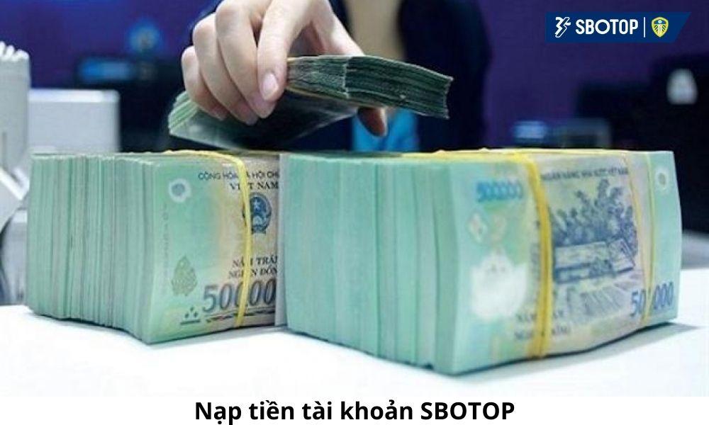 Nạp tiền tài khoản SBOTOP